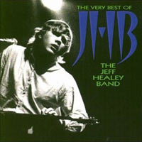 Джефф Хили,The Jeff Healey Band Jeff Healey. The Very Best Of jeff dunham perth