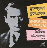 Татьяна Николаева Tatiana Nikolaeva. Golubev. Concerto No 3 / Sonata No 4