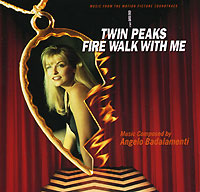 Twin Peaks - Fire Walk With Me. Music From The Motion Picture Soundtrack