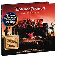 Дэвид Гилмор David Gilmour. Live In Gdansk (2 CD)