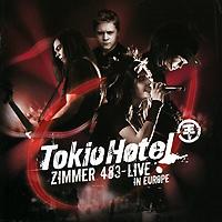 """""""Tokio Hotel"""" Tokio Hotel. Zimmer 483. Live In Europe"""