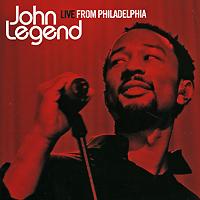 Джон Ледженд John Legend. Live From Philadelphia