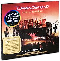Дэвид Гилмор David Gilmour. Live In Gdansk (2 CD + DVD)