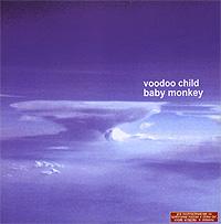 Voodoo Child Voodoo Child. Baby Monkey sog voodoo hawk