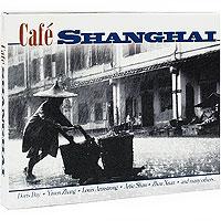Cafe Shanghai (2 CD)