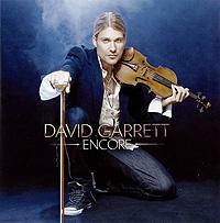 Дэвид Гарретт David Garrett. Encore