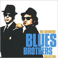 """The Blues Brothers Band"" Blues Brothers. The Definitive Collection (2 CD)"