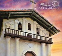 """Chanticleer"" Chanticleer. Mission Road (CD + DVD)"