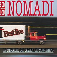 """Nomadi"" Nomadi. Le Strade, Gli Amici, Il Concerto (2 CD)"