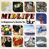 """Blur"" Blur. Midlife: A Beginner's Guide To Blur (2 CD)"