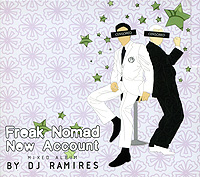 Фрик Номд,DJ Ramires Freak Nomad. New Account. Mixed Album By DJ Ramires вилы gardman moulton mill budding gardener 95006 g