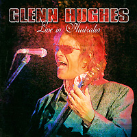 Гленн Хьюз,Джимми Барнс Glenn Hughes. Live In Australia
