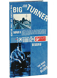 Биг Джо Тернер Big Joe Turner. The Story Of The Blues (2 CD) story of big cities