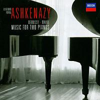 Владимир Ашкенази,Вовка Ашкенази Vladimir Ashkenazy, Vovka Ashkenazy. Debussy & Ravel. Music For Two Pianos