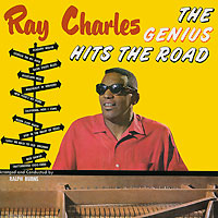 Рэй Чарльз Ray Charles. The Genius Hits The Road