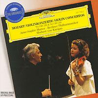 Герберт Караян,Анна-Софи Муттер,Berliner Philharmoniker Herbert Von Karajan. Mozart. Violin Concertos No.3 & 5