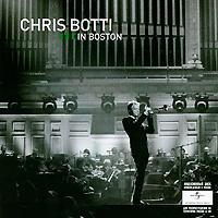 Крис Ботти Chris Botti. Live In Boston (CD + DVD)