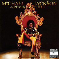 Майкл Джексон Michael Jackson. The Remix Suite