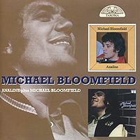 Майкл Блумфилд Michael Bloomfield. Analine / Michael Bloomfield