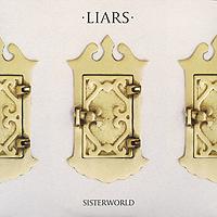 Liars Liars. Sisterworld we were liars