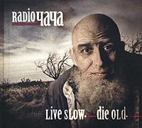 """Александр """"Чача"""" Иванов Radio Чача. Live Slow. Die Old"""