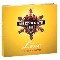 """""""Mezzoforte"""" Mezzoforte. Live In Reykjavik (2 CD)"""