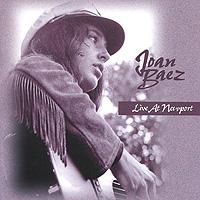 Джоан Баэз Joan Baez. Live At Newport