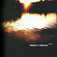 Dead Can Dance Dead Can Dance. Wake (2 CD) dead can dance dead can dance dead can dance lp