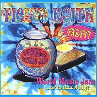 Тайди Кейт Tiedye Keith. World Music Jam
