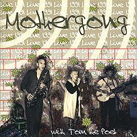 """""""Mother Gong"""" Mother Gong. Live 1991"""