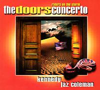 """The Doors"",Нейджел Кеннеди,Джереми ""Джаз"" Колеман The Doors Concerto: Riders On The Storm"