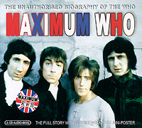 The Who Maximum Who. The Unauthorised Biography Of The Who afi afi maximum afi the unauthorised biography of afi