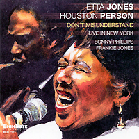 Этта Джонс,Хьюстон Персон Etta Jones & Houston Person. Don't Misunderstand etta jones always in our hearts