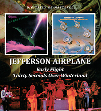 Jefferson Airplane Jefferson Airplane. Early Flight / Thirty Seconds Over Winterland jefferson airplane jefferson airplane the woodstock experience 2 cd