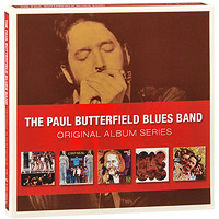 """The Paul Butterfield Blues Band"" The Paul Butterfield Blues Band. Original Album Series (5 CD)"