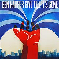 Бен Харпер Ben Harper. Give Till It's Gone (LP) ben harper ben harper welcome to the cruel world lp 7