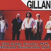 Иэн Гиллан Gillan. Live Toyko - 23 October 1978