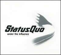 Status Quo Status Quo. Under The Influence influence influence in009ewfic03
