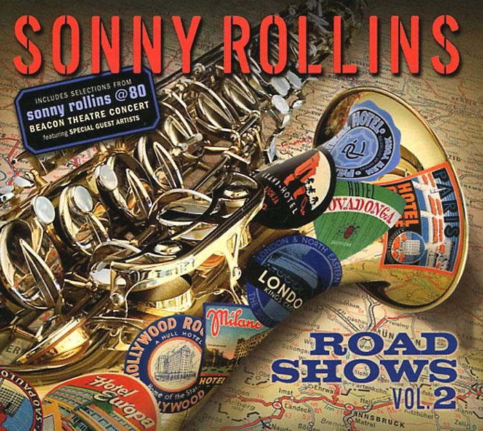Сонни Роллинз,Орнэт Коулмен,Рой Харгрув,Джим Холл,Рассел Мэлоун Sonny Rollins. Road Shows. Vol. 2