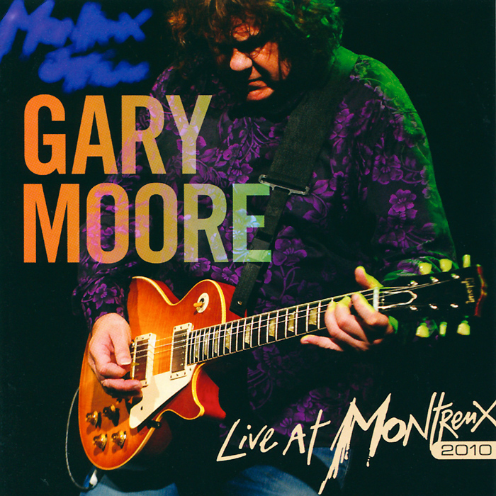 Gary Moore. Live At Montreux gary moore gary moore after hours