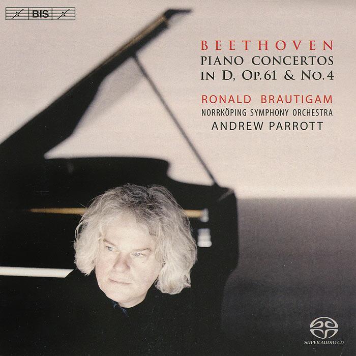 Роналд Броутайджем,Norrkoping Symphony Orchestra,Эндрю Парротт Ronald Brautigam. Beethoven. Piano Concertos No. 4 & Op. 61 (SACD)