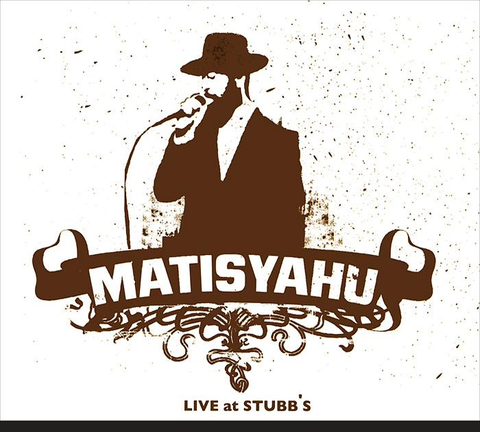 Matisyahu Matisyahu. Live At Stubb's