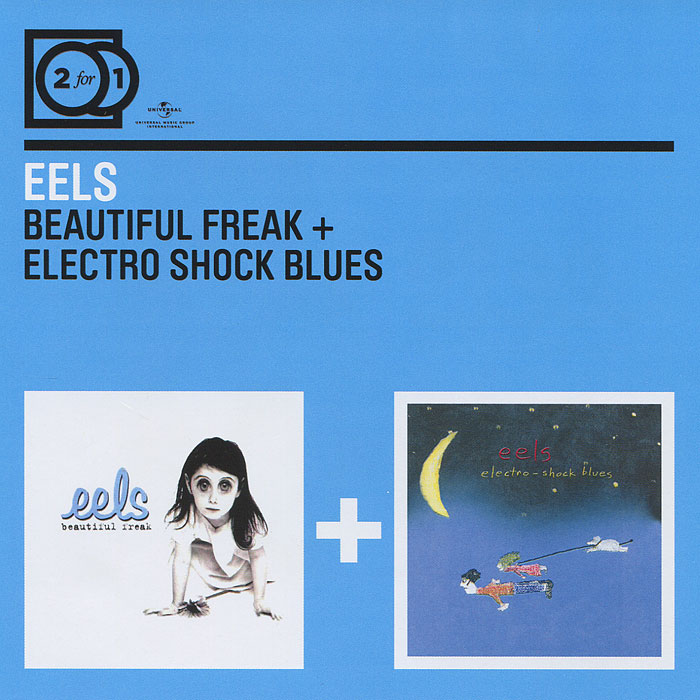 """Eels"" Eels. Beautiful Freak / Electro-Shock Blues (2 CD)"