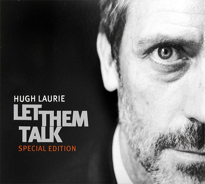 Хью Лори Hugh Laurie. Let Them Talk. Special Edition (CD + DVD)