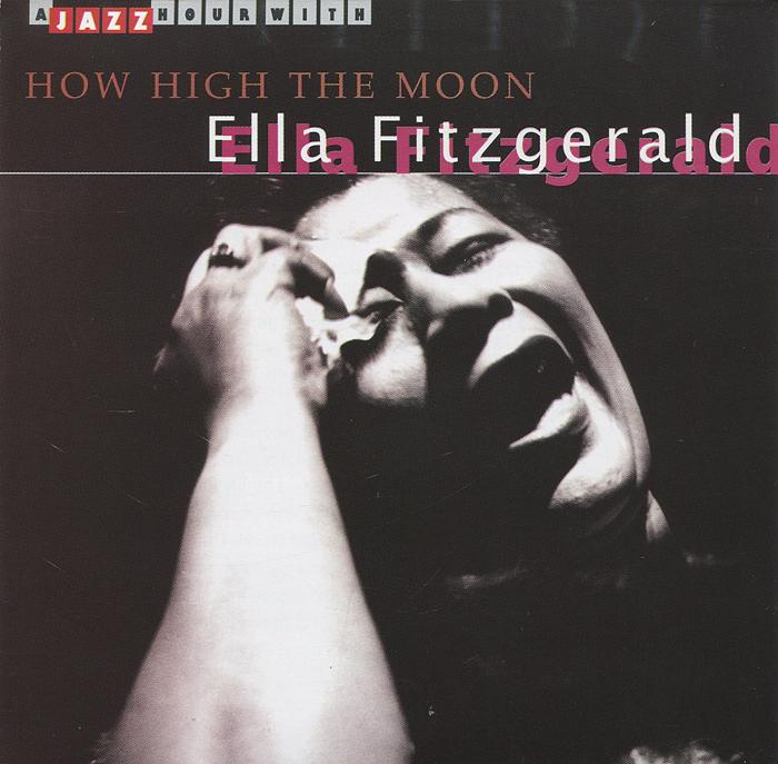 Элла Фитцжеральд Ella Fitzgerald. How High The Moon
