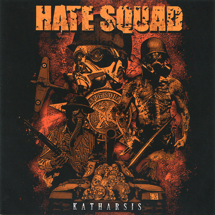 Фото - Hate Squad Hate Squad. Katharsis hate squad hate squad katharsis