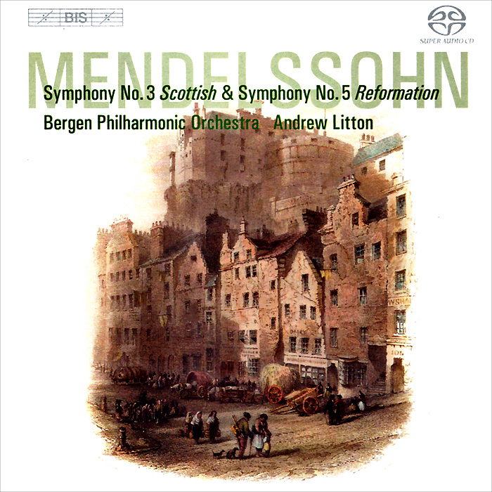 лучшая цена Bergen Philharmonic Orchestra,Эндрю Лайттон Andrew Litton, Bergen Philharmonic Orchestra. Mendelssohn. Symphonies Nos 3 & 5 (SACD)