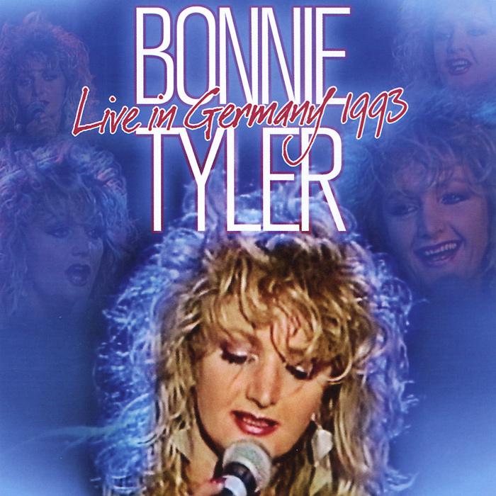 Бонни Тайлер Bonnie Tyler. Live In Germany 1993