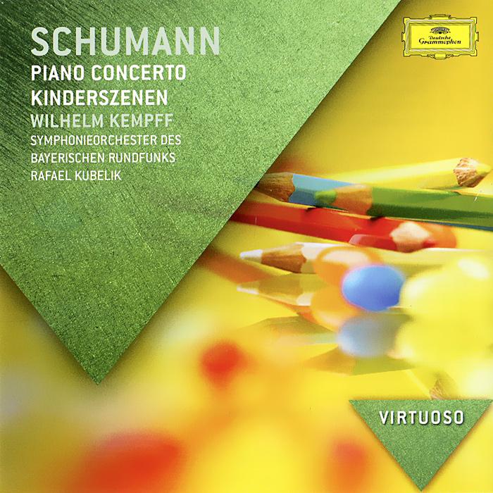 Вильгельм Кемпф,Symphonie-Orchester Des Bayerischen Rundfunks,Рафаэль Кубелик Schumann. Piano Concerto. Kinderszenen