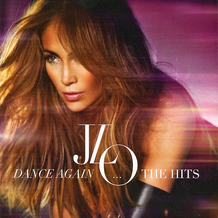 Jennifer Lopez. Dance Again...The Hits. Deluxe Edition (CD + DVD)